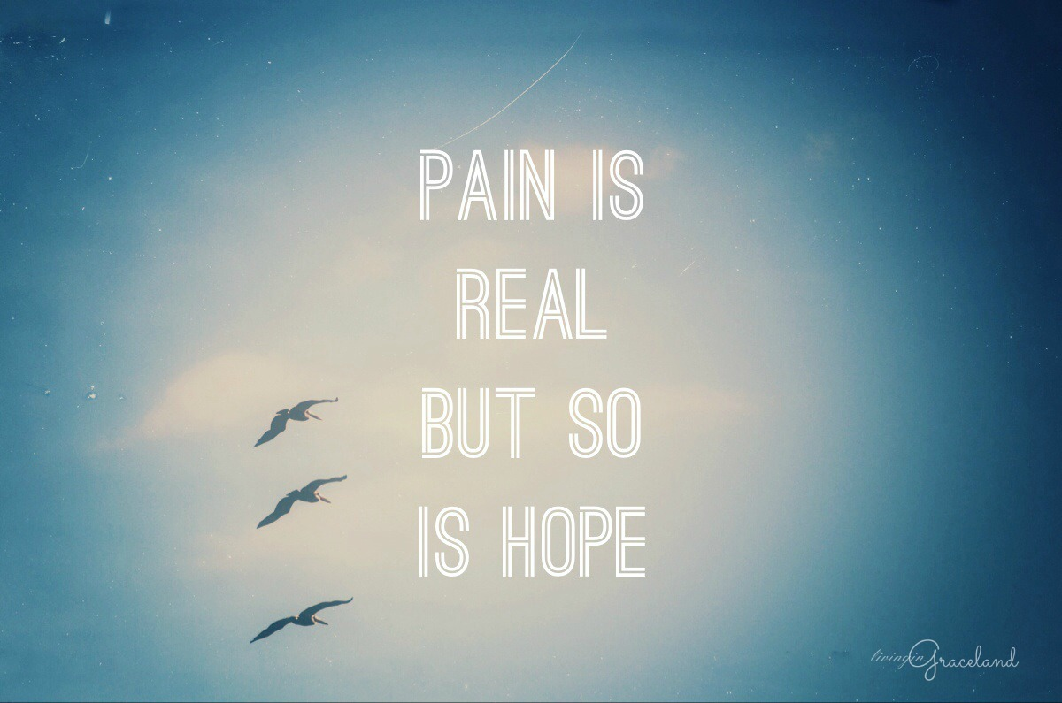 Pain and Hope