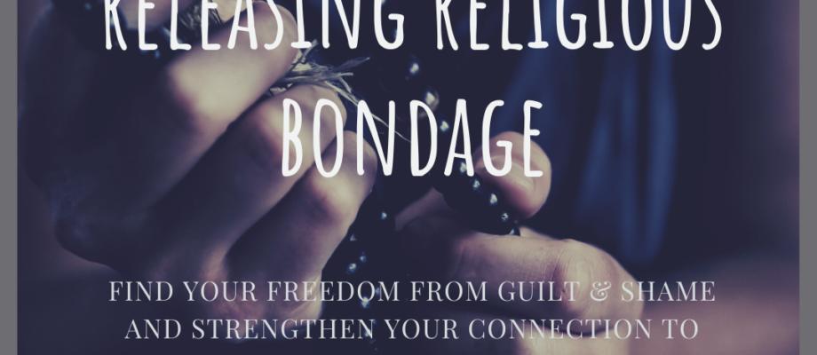 What is Religious Bondage?