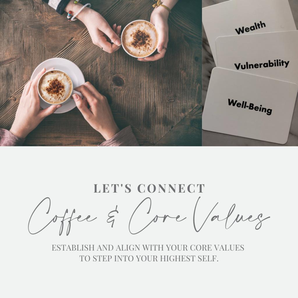 Coffee & Core Values | Jessica Kristie